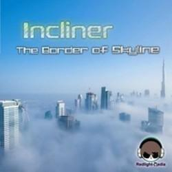 Incliner The Border of Skyline